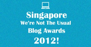 The Singapore We're Not The Usual Blog Awards 2012 – Categories!