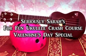 A Valentine's Day ukulele special
