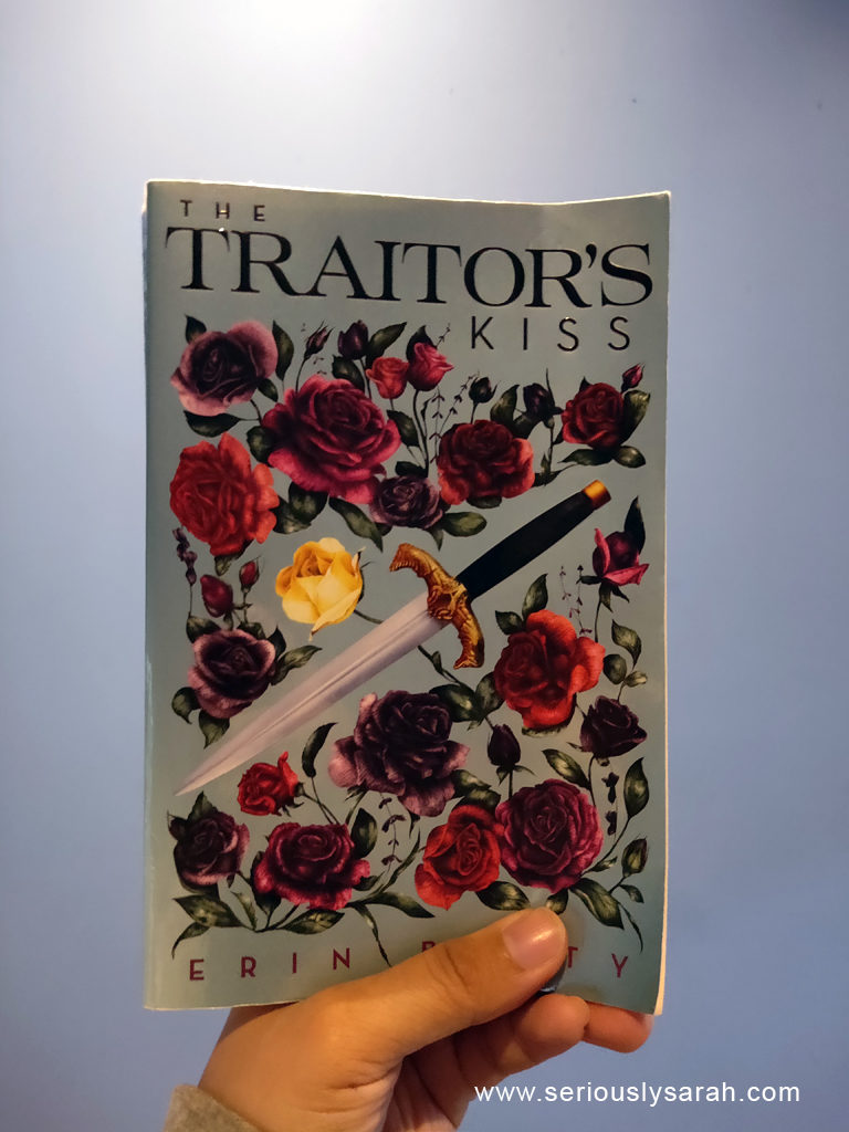 A book called Traitor's kiss by Erin Beaty